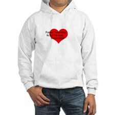 For the Truly Committed Hoodie Sweatshirt