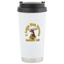 I Like Big Bucks and I Cannot Lie Travel Mug