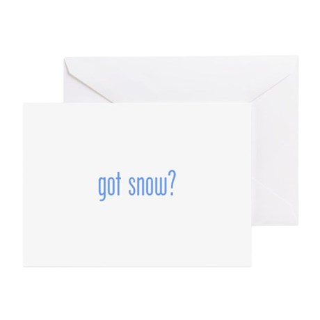 got snow? white Greeting Cards (Pk of 20)