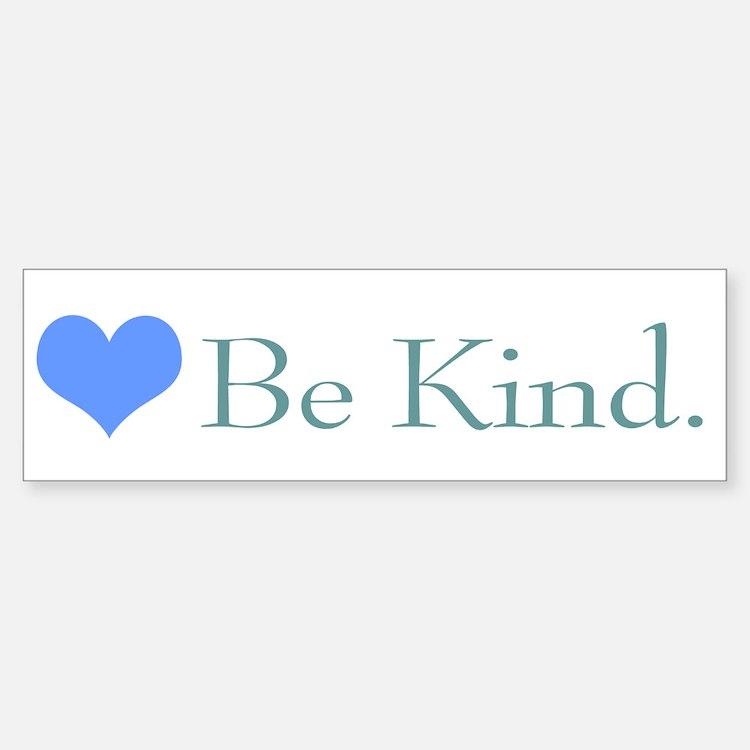 """""""Be Kind"""" with a heart. Bumper Bumper Bumper Sticker"""