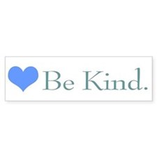 """Be Kind"" with a heart. Bumper Bumper Sticker"