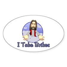 Bribe Jesus Decal