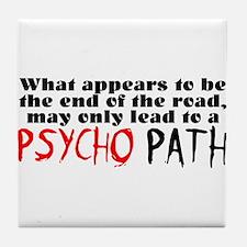 Psycho Path Tile Coaster