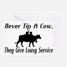 Never Tip A Cow Greeting Card