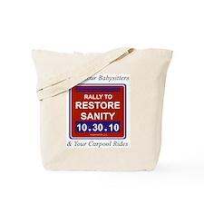Cool Rally restore sanity Tote Bag