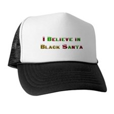 I believe in black santa Trucker Hat