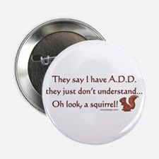 "ADD Squirrel 2.25"" Button"
