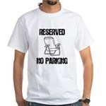 Reserved Parking White T-Shirt