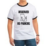 Reserved Parking Ringer T