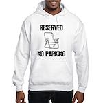 Reserved Parking Hooded Sweatshirt