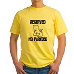Reserved Parking Yellow T-Shirt