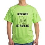 Reserved Parking Green T-Shirt