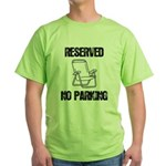 Reserved Parking Green T-Shirt