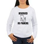 Reserved Parking Women's Long Sleeve T-Shirt