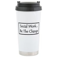Social Work... Be The Change Travel Mug