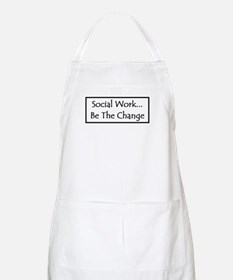 Social Work... Be The Change Apron