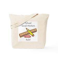 Social Workers Rule Tote Bag