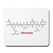 Braiden name molecule Mousepad