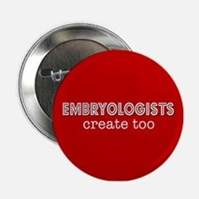 Embryologists Create Too Button
