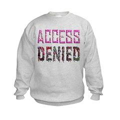 Access Denied Sweatshirt