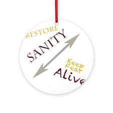 Restore sanity Ornament (Round)