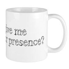 Sign of Your Presence Mug