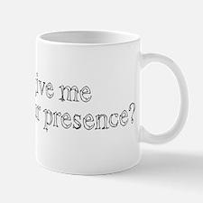 Sign of Your Presence Mug