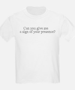 Sign of Your Presence T-Shirt