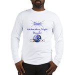 Best Wednesday Night Bowler Long Sleeve T-Shirt
