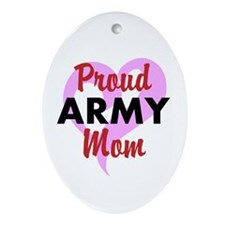 Proud ARMY Mom Ornament (Oval)