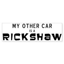 My other car is a rickshaw Bumper Sticker