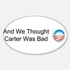 And We Thought Carter Was Bad Decal