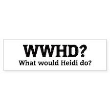 What would Heidi do? Bumper Car Sticker
