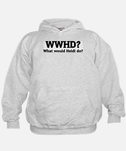What would Heidi do? Hoodie