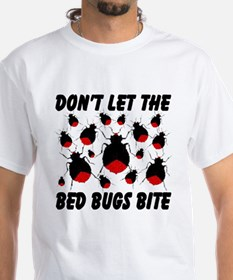 Don't Let The Bed Bugs Bite Shirt