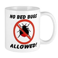 No Bed Bugs Allowed! Mug