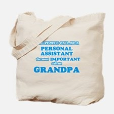 Some call me a Personal Assistant, the mo Tote Bag