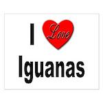 I Love Iguanas Small Poster