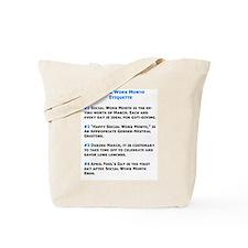 Social Work Etiquette Tote Bag