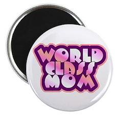 World Class Mom Magnet
