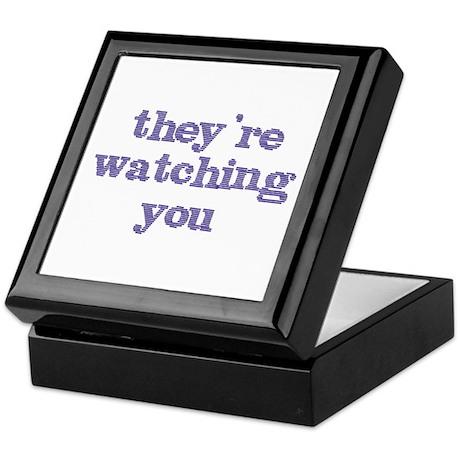 They're Watching You Keepsake Box