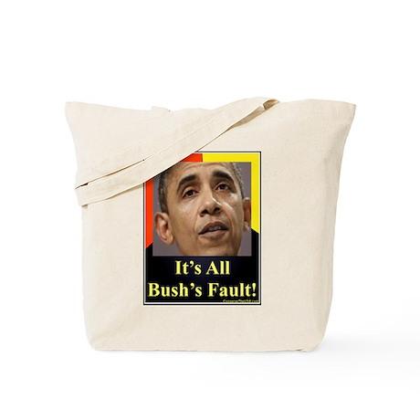 """It's All Bush's Fault"" Tote Bag"
