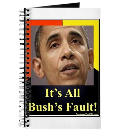 """It's All Bush's Fault"" Journal"