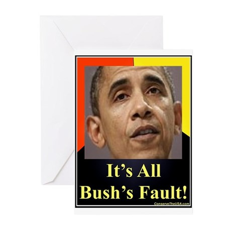 """It's All Bush's Fault"" Greeting Cards (Pk of 10)"