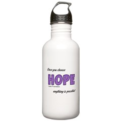 Once You Choose HOPE Water Bottle