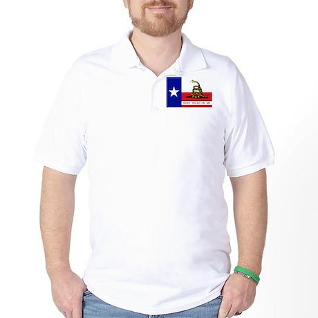 Dont Tread on Me Texas Flag Golf Shirt