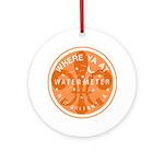 Where Ya At Water Meter Ornament (Round)