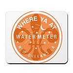 Where Ya At Water Meter Mousepad