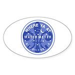 Where Ya At Water Meter Sticker (Oval 10 pk)