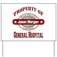 Property of Jason Morgan Yard Sign